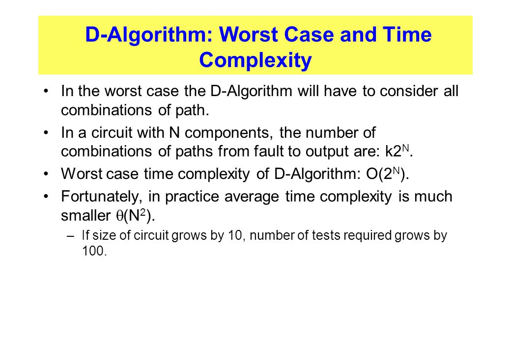 D-Algorithm: Worst Case and Time Complexity