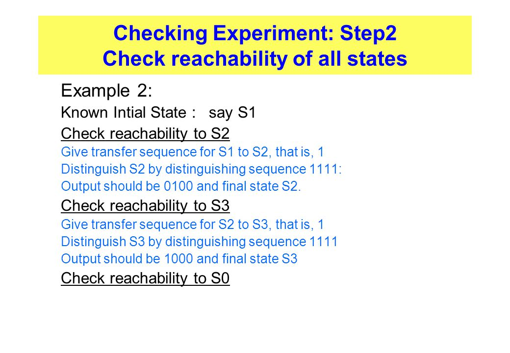 Checking Experiment: Step2 Check reachability of all states