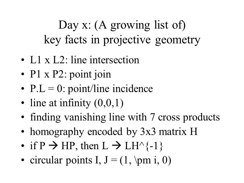 Day x: (A growing list of) key facts in projective geometry