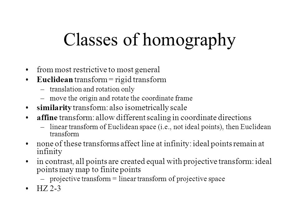 Classes of homography from most restrictive to most general