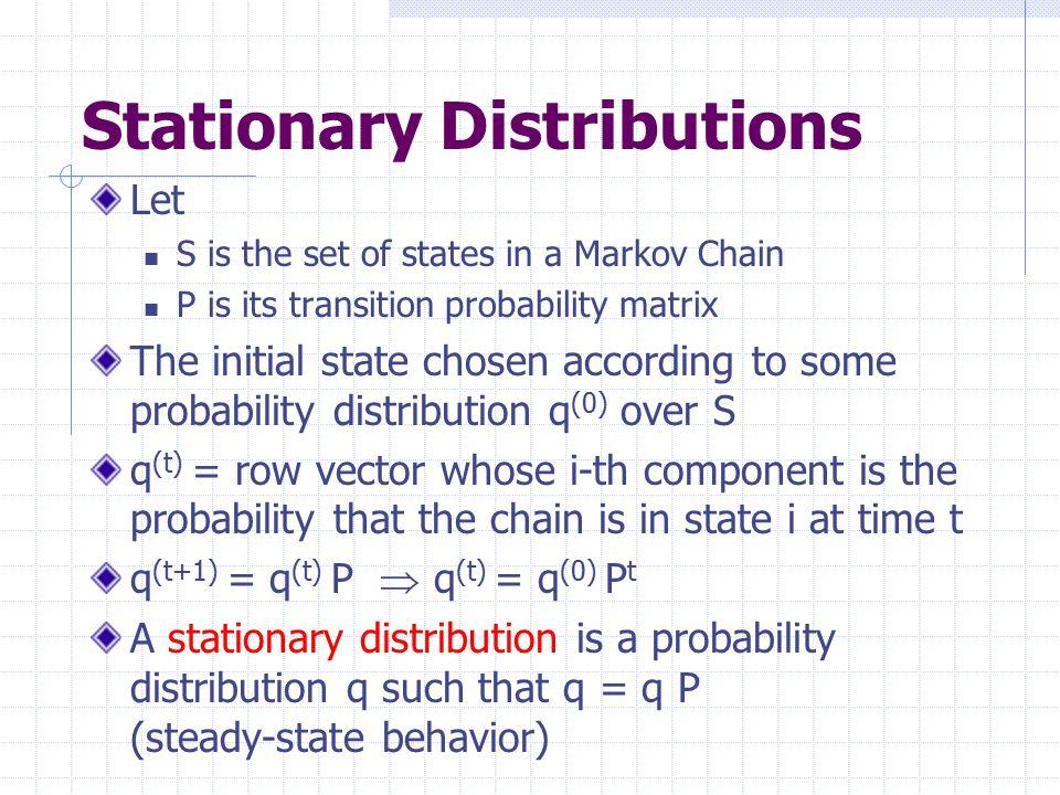 Stationary Distributions