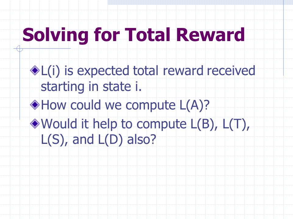 Solving for Total Reward