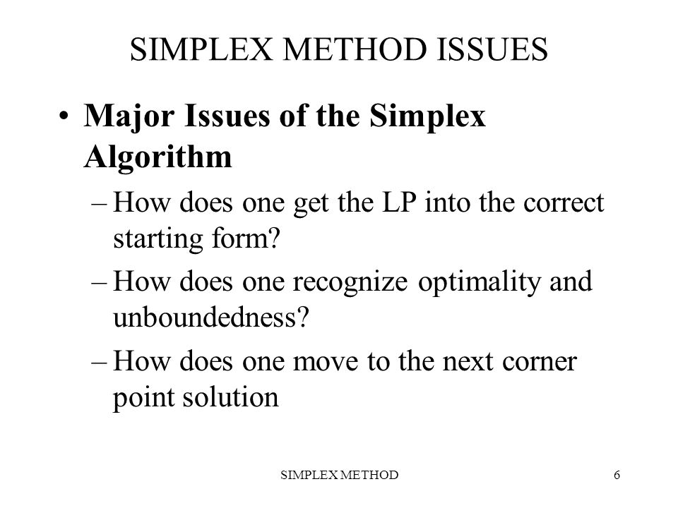 Major Issues of the Simplex Algorithm