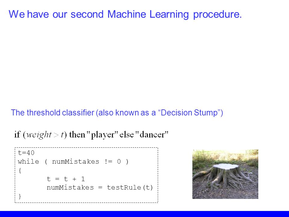 We have our second Machine Learning procedure.
