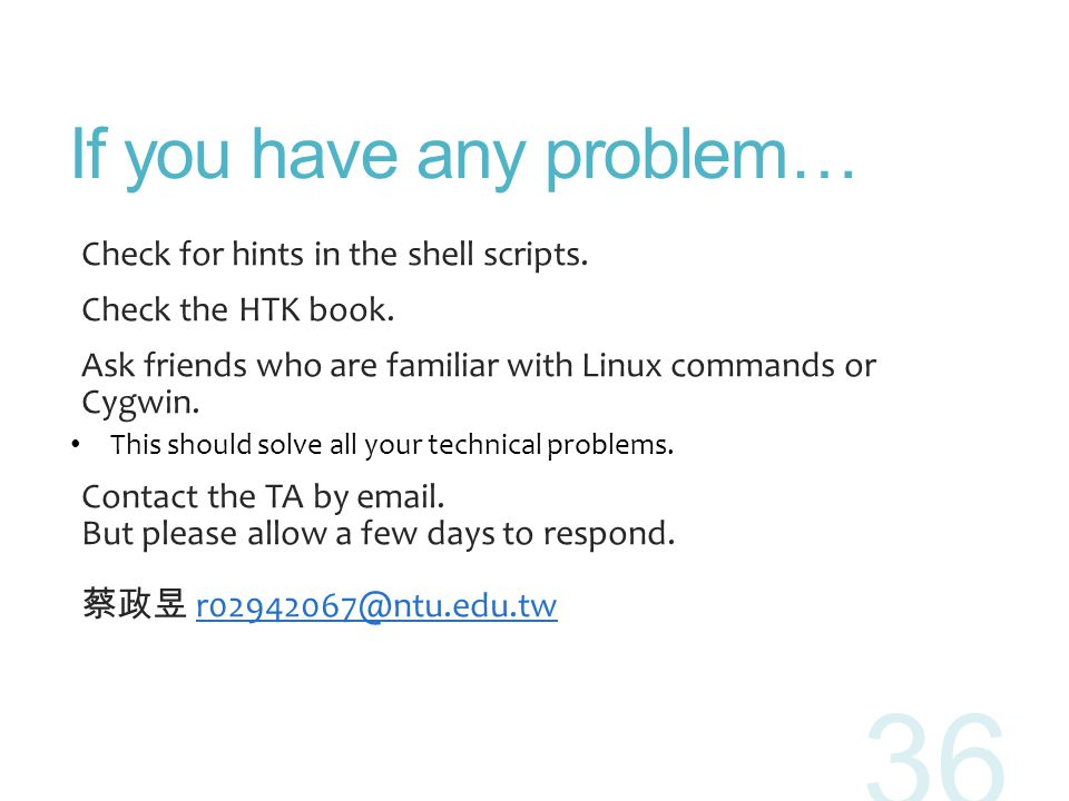 If you have any problem…