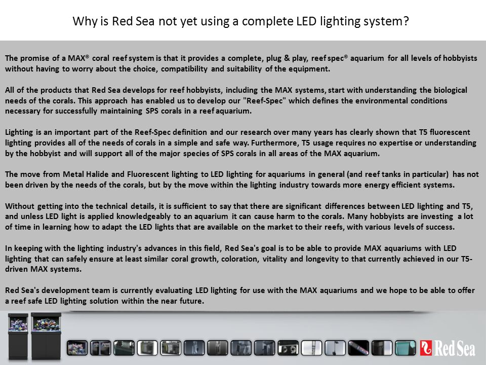 Why is Red Sea not yet using a complete LED lighting system