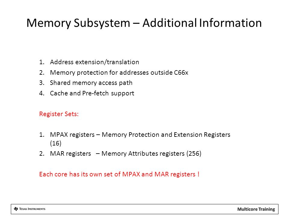 Memory Subsystem – Additional Information