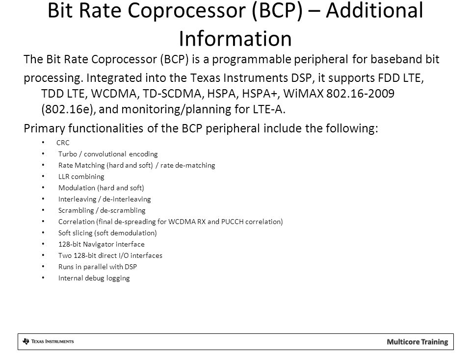 Bit Rate Coprocessor (BCP) – Additional Information