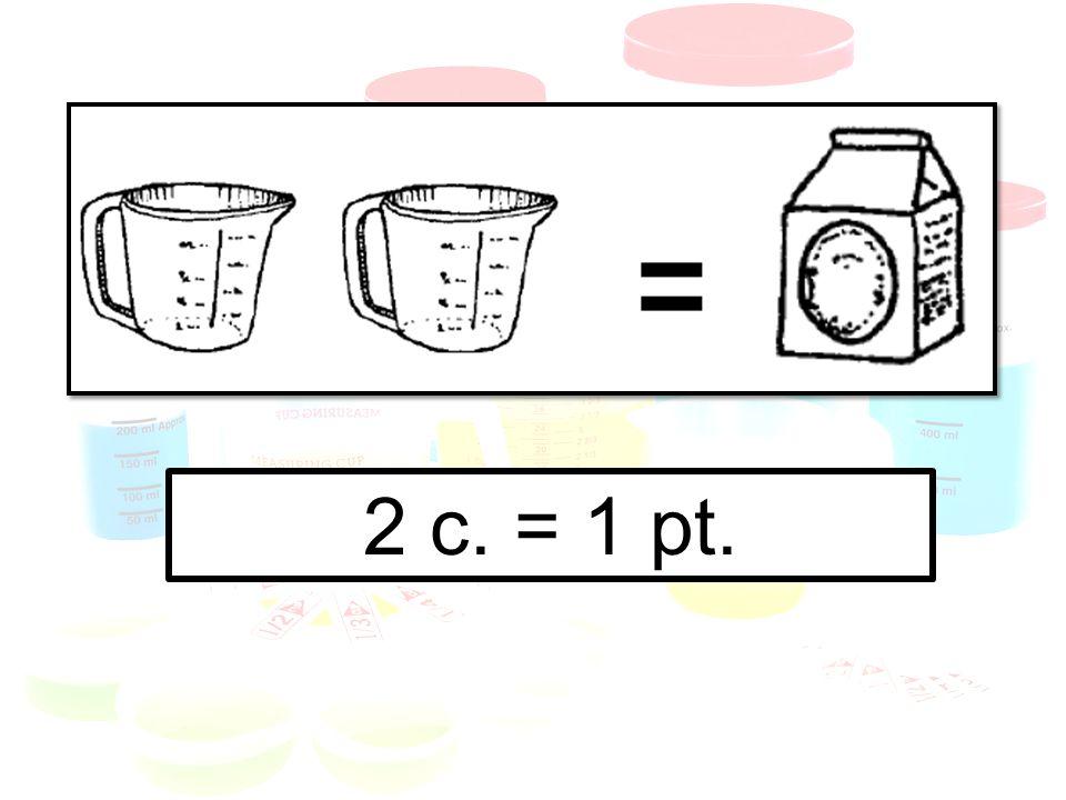 2 c. = 1 pt.