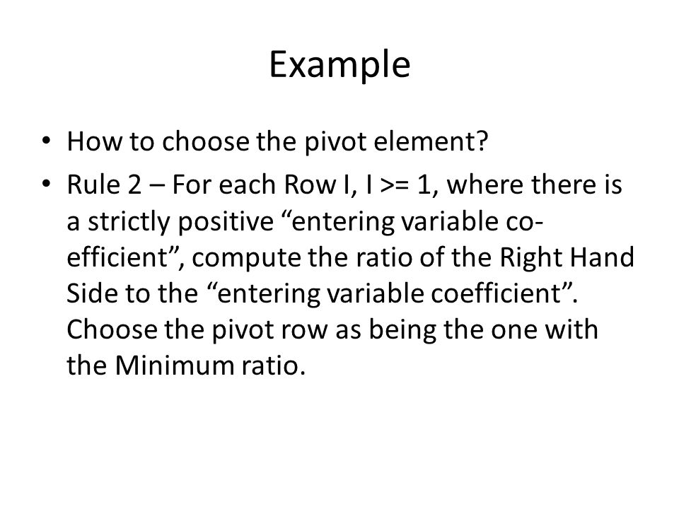 Example How to choose the pivot element