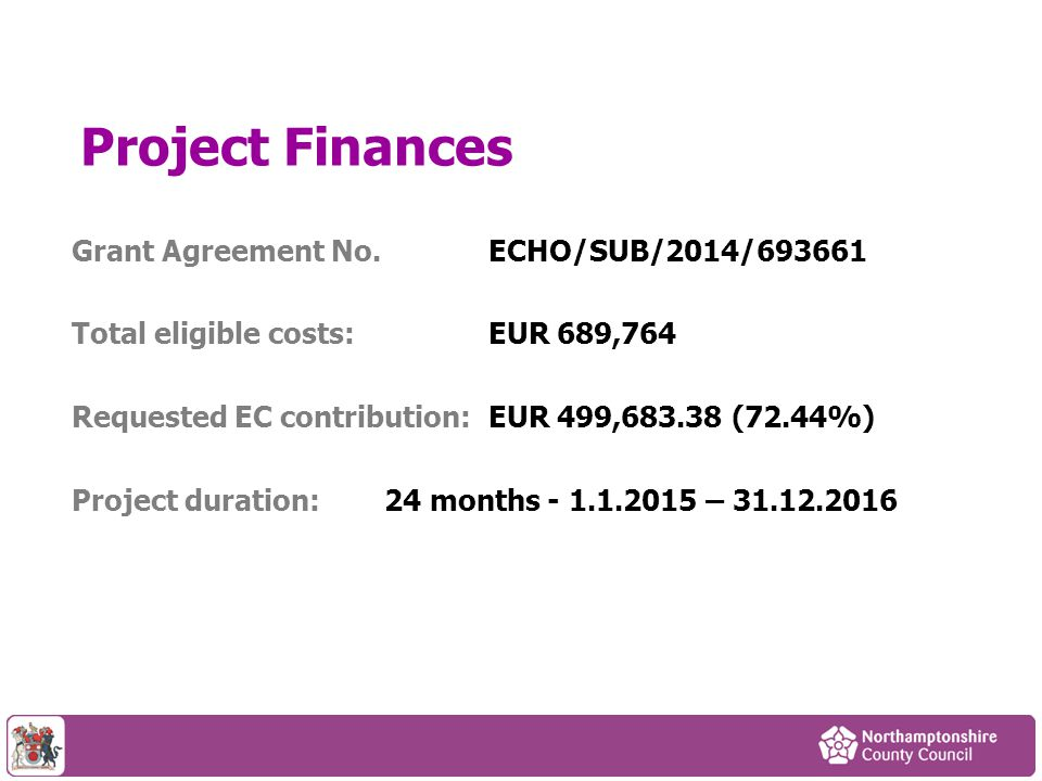 Project Finances Grant Agreement No. ECHO/SUB/2014/693661