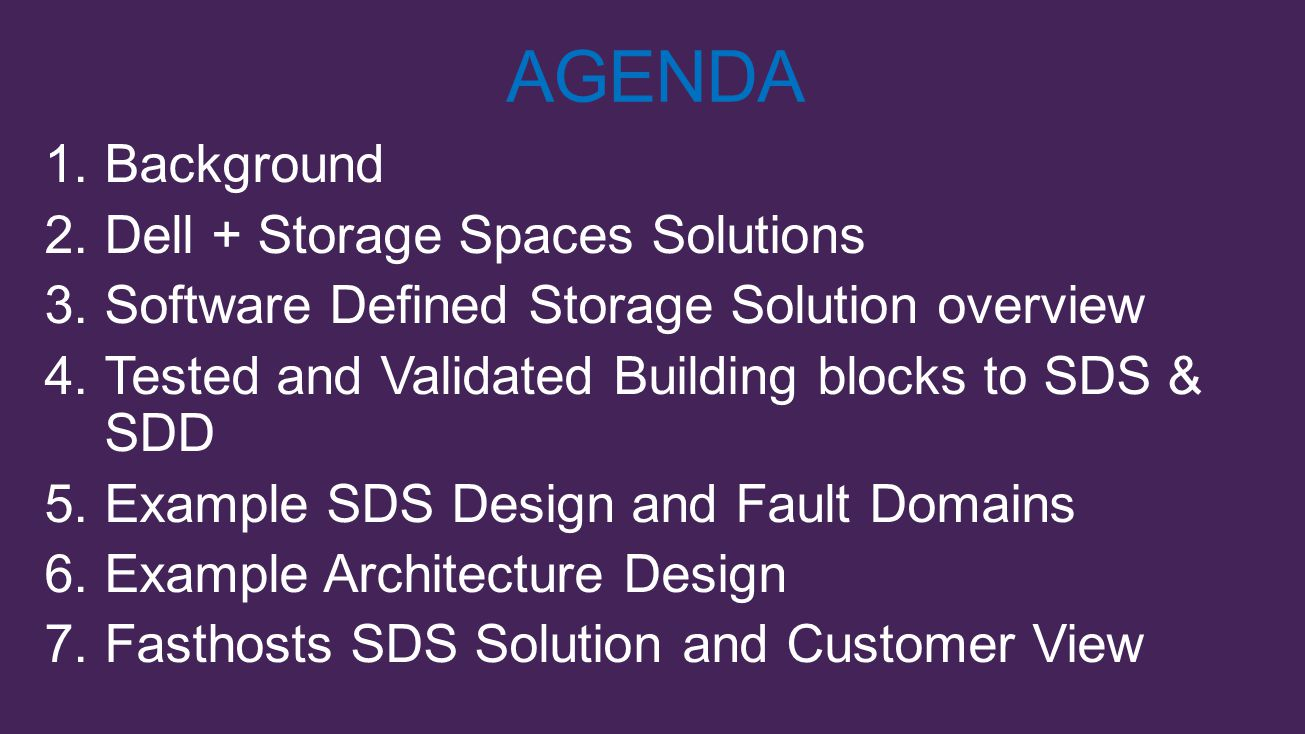 AGENDA Background Dell + Storage Spaces Solutions
