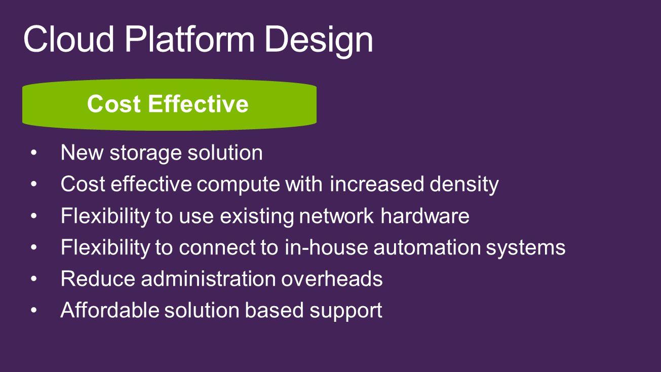 Cloud Platform Design Cost Effective New storage solution