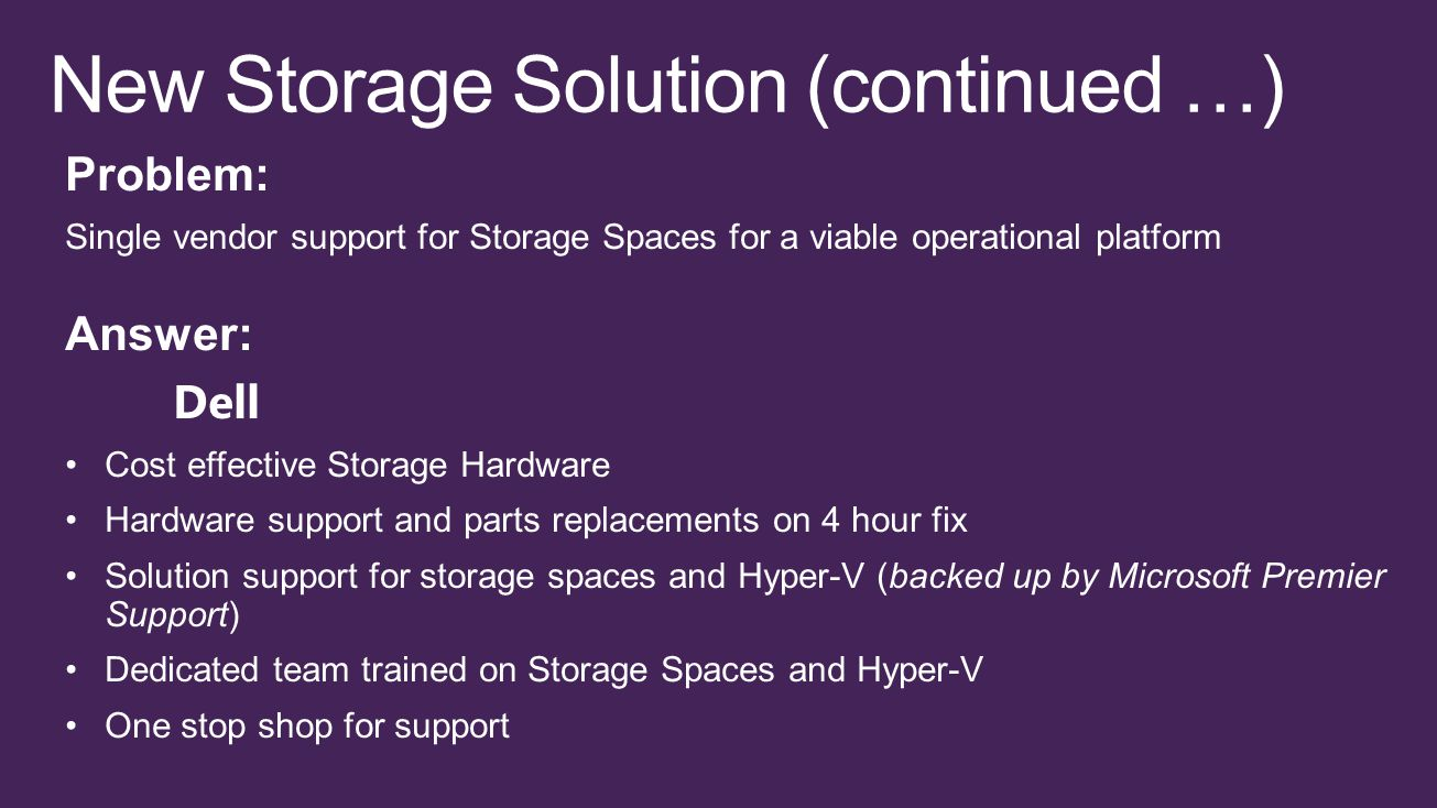 New Storage Solution (continued …)