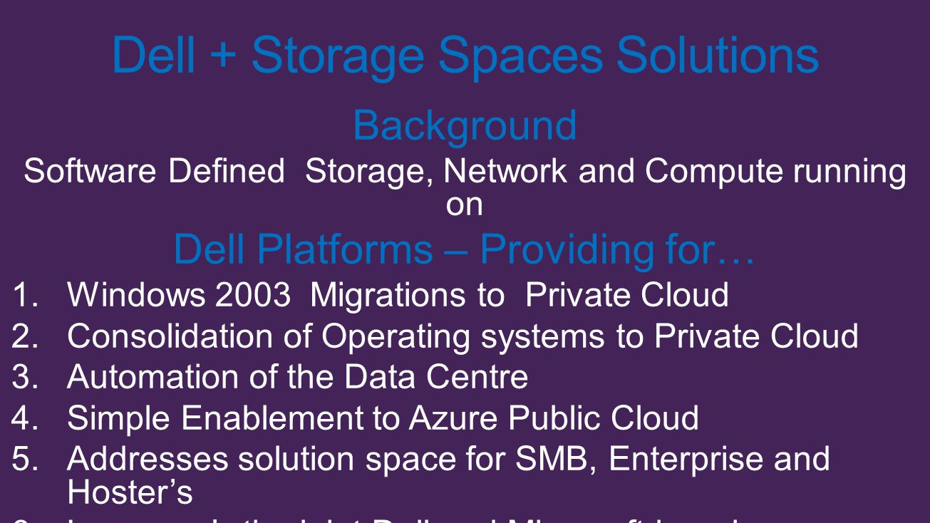Dell + Storage Spaces Solutions