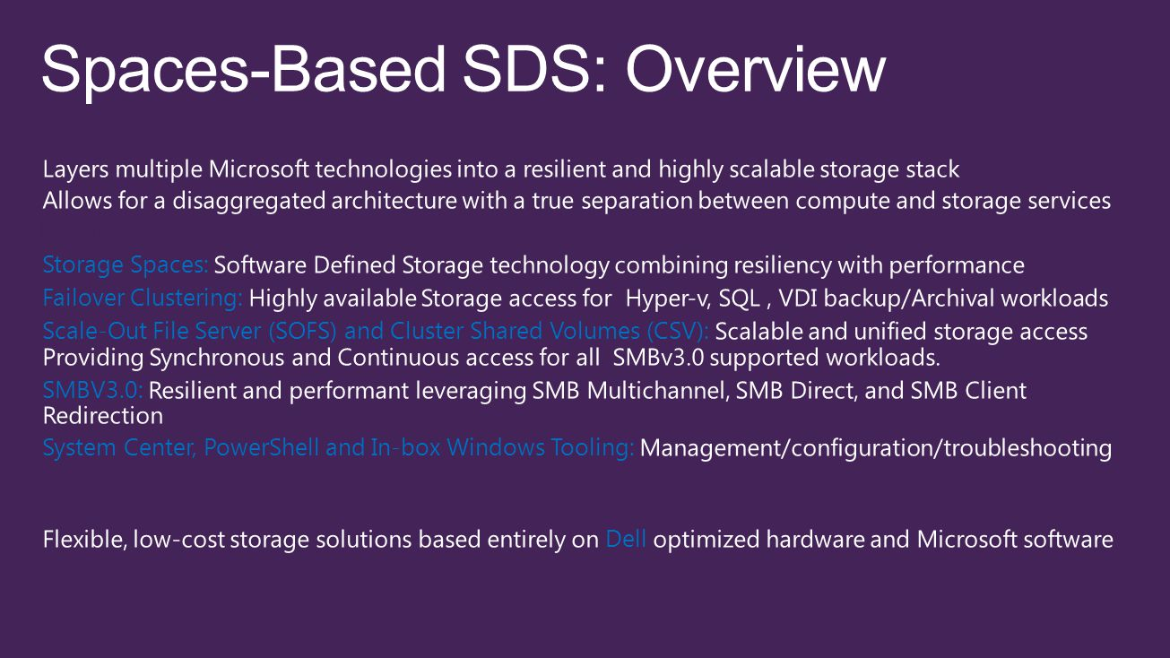 Spaces-Based SDS: Overview