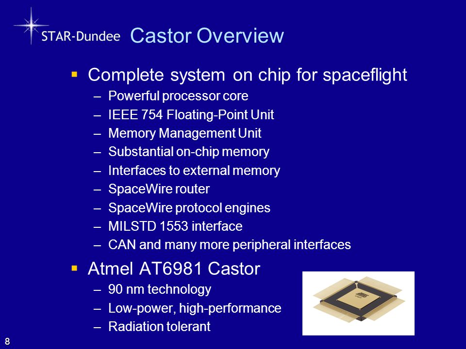Castor Overview Complete system on chip for spaceflight
