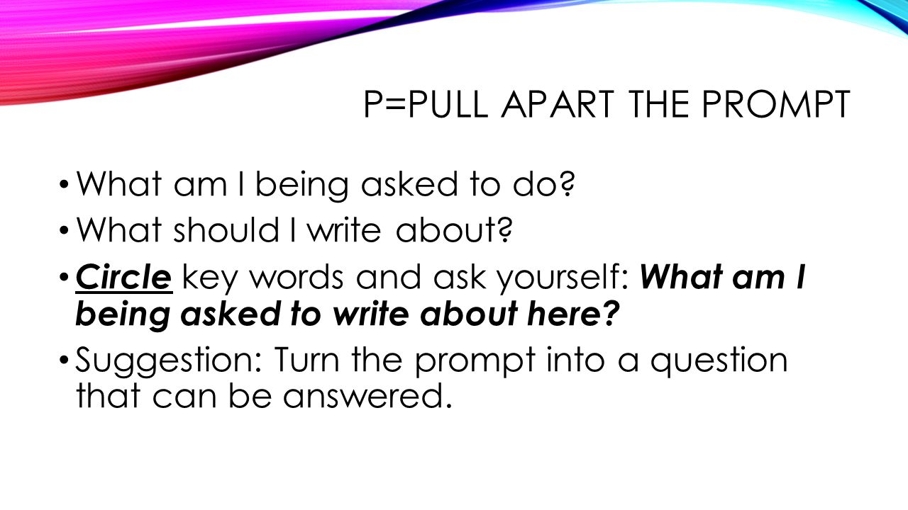 P=PULL apart the prompt