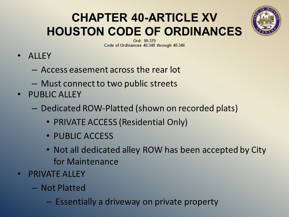 CHAPTER 40-ARTICLE XV HOUSTON CODE OF ORDINANCES Ord: 99-379