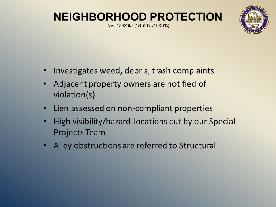 NEIGHBORHOOD PROTECTION Ord: 10-451(b) (10) & 10-341 © (15)