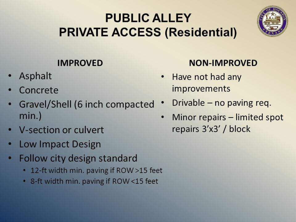 PUBLIC ALLEY PRIVATE ACCESS (Residential)