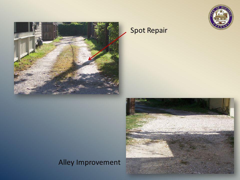 Spot Repair Alley Improvement