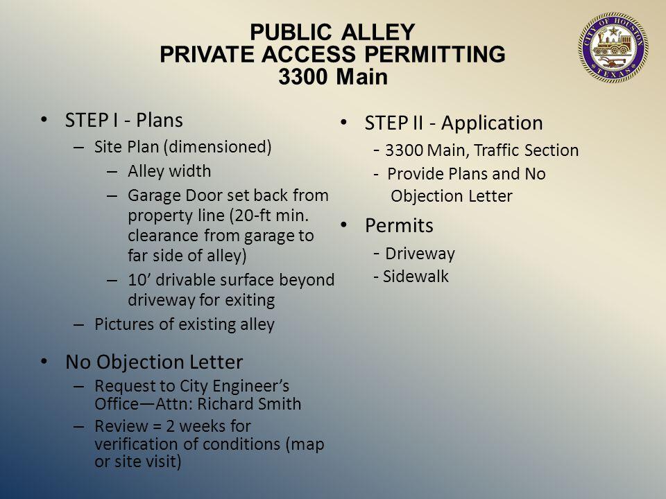 PUBLIC ALLEY PRIVATE ACCESS PERMITTING