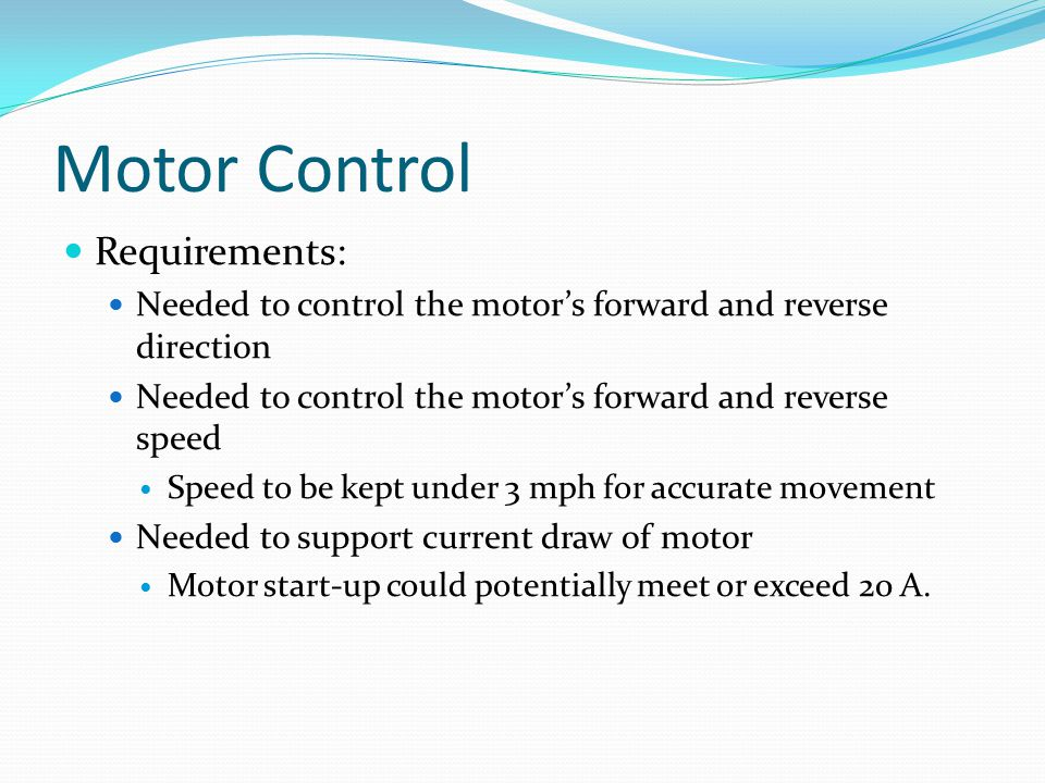 Motor Control Requirements: