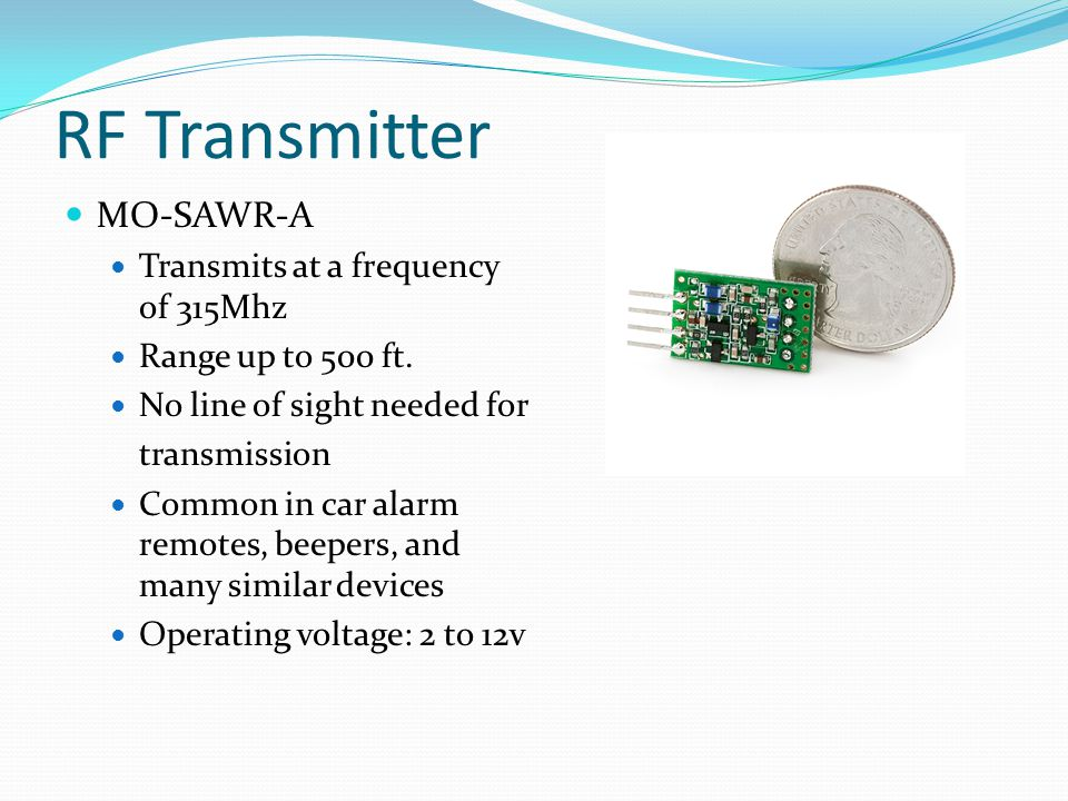 RF Transmitter MO-SAWR-A Transmits at a frequency of 315Mhz
