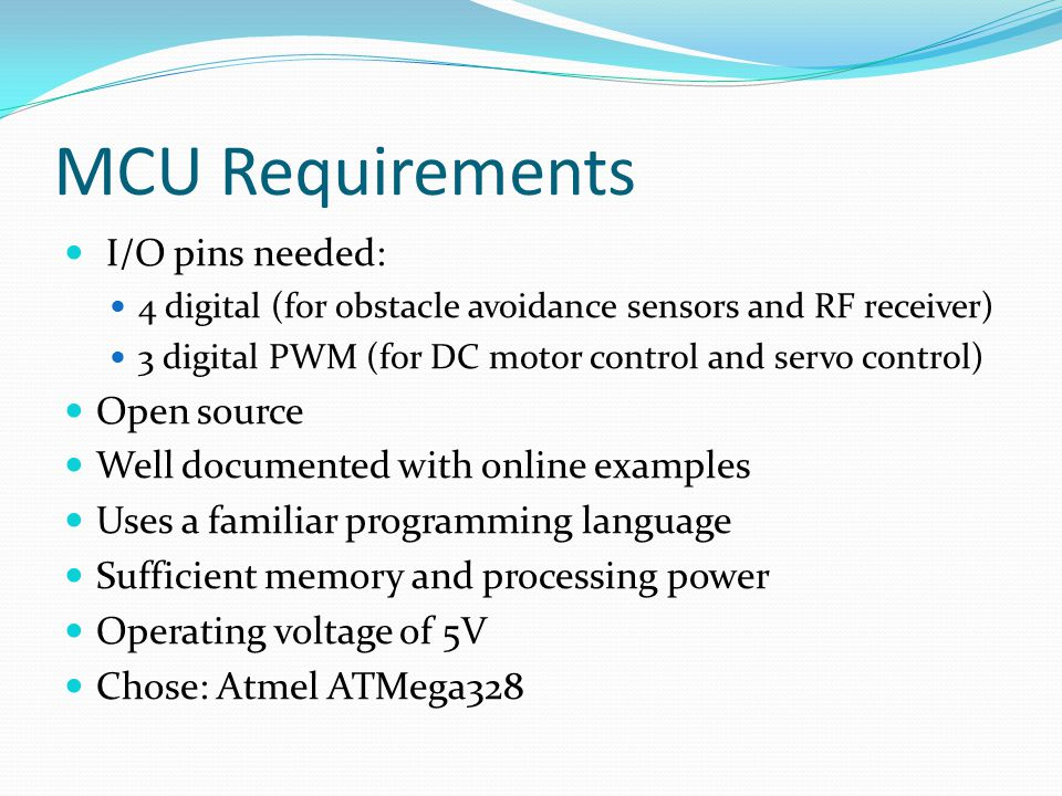 MCU Requirements I/O pins needed: Open source