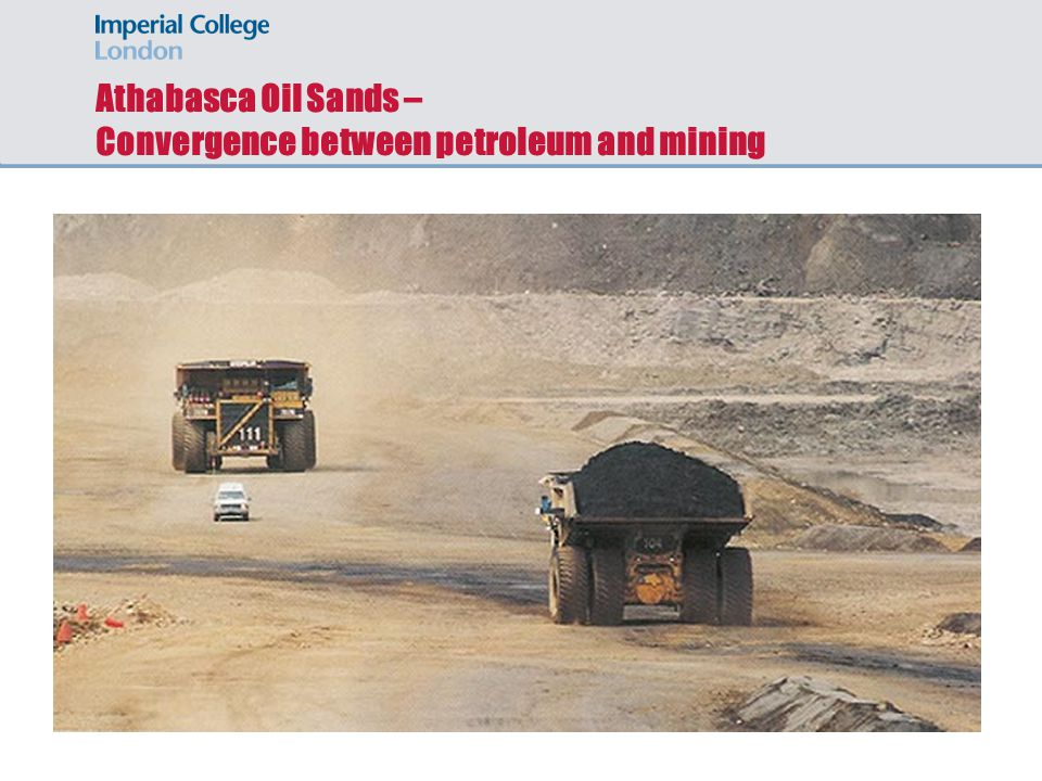 Athabasca Oil Sands – Convergence between petroleum and mining