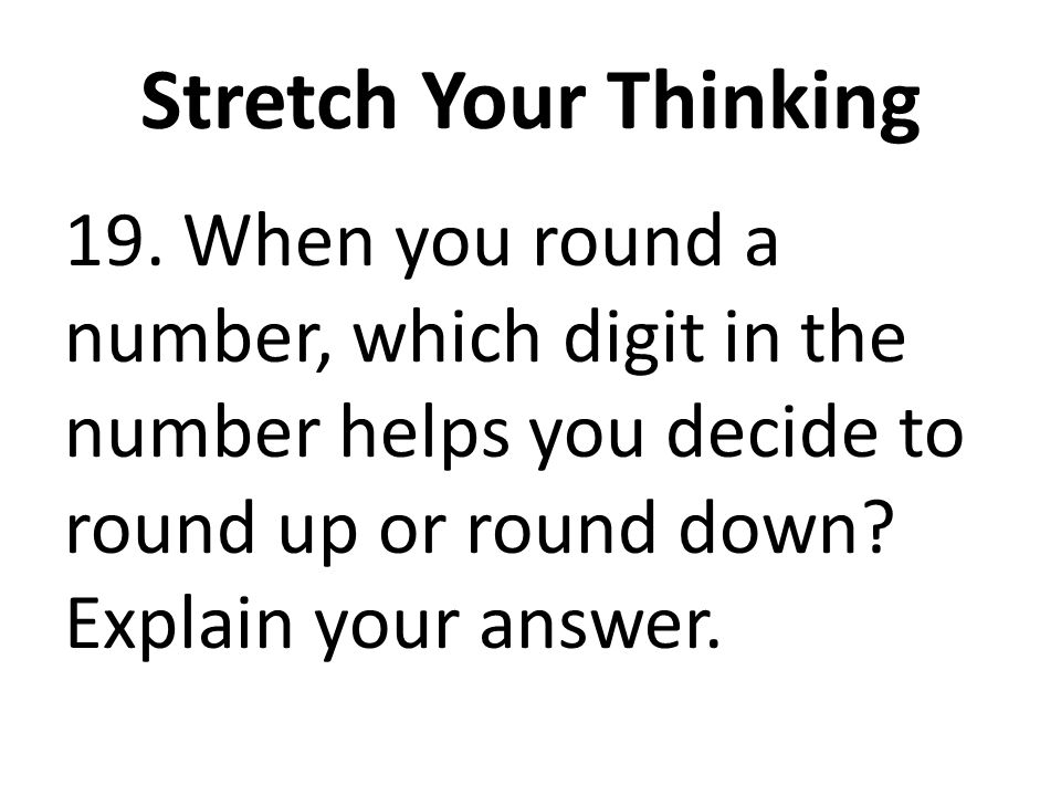 Stretch Your Thinking 19.