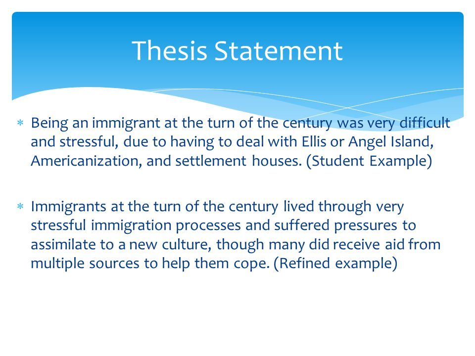 Thesis statement examples on immigration