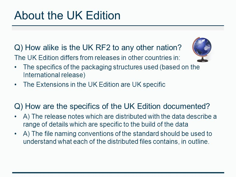 About the UK Edition Q) How alike is the UK RF2 to any other nation