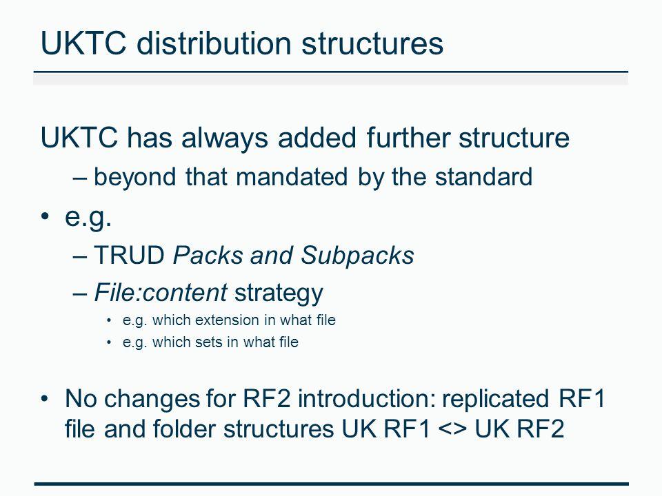 UKTC distribution structures
