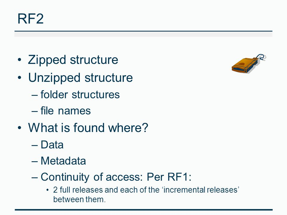 RF2 Zipped structure Unzipped structure What is found where