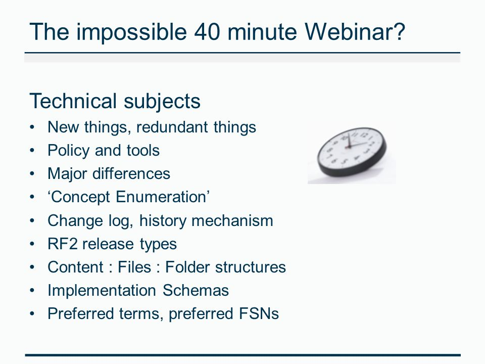 The impossible 40 minute Webinar