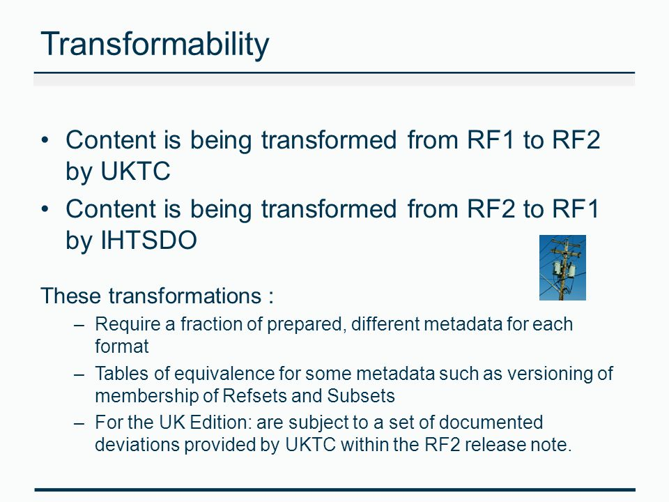 Transformability Content is being transformed from RF1 to RF2 by UKTC