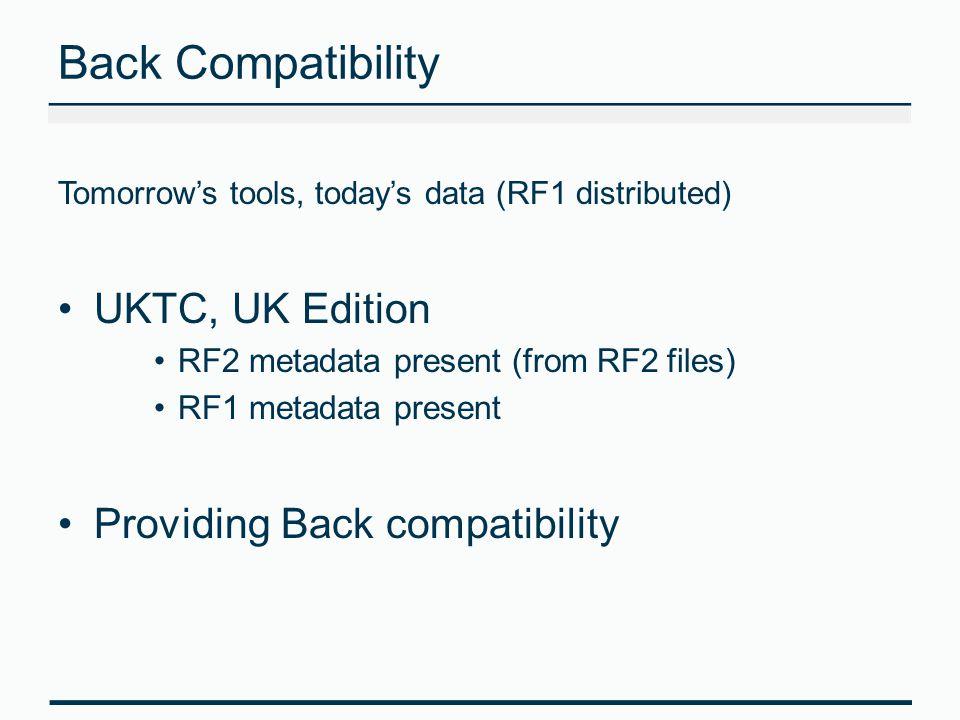 Back Compatibility UKTC, UK Edition Providing Back compatibility
