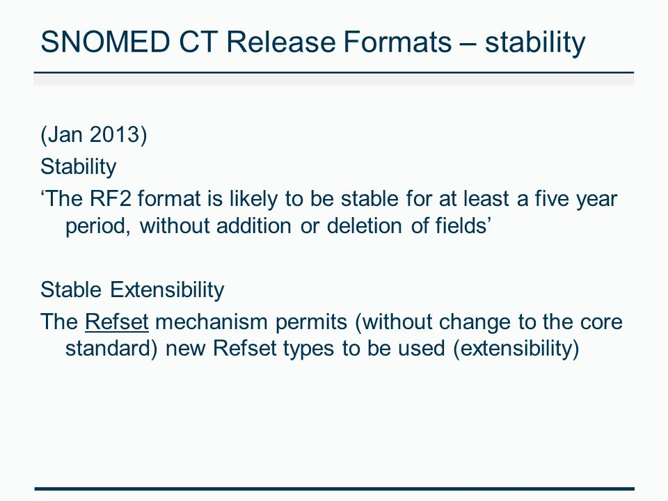SNOMED CT Release Formats – stability