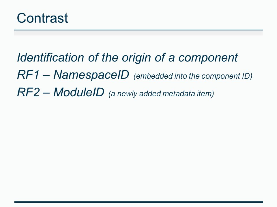 Contrast Identification of the origin of a component