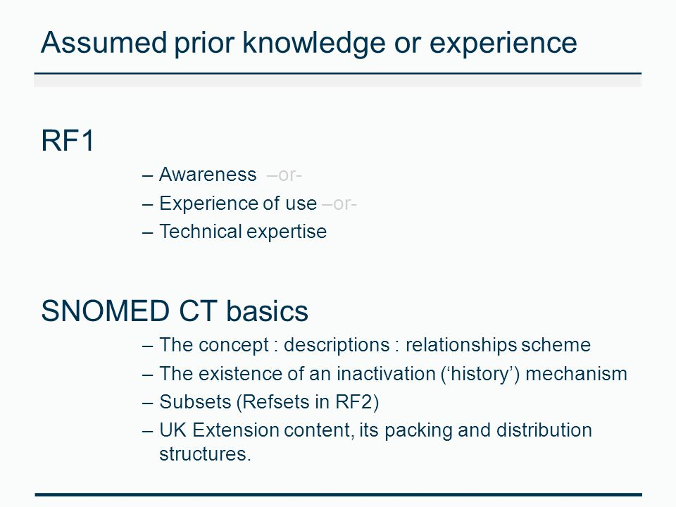 Assumed prior knowledge or experience
