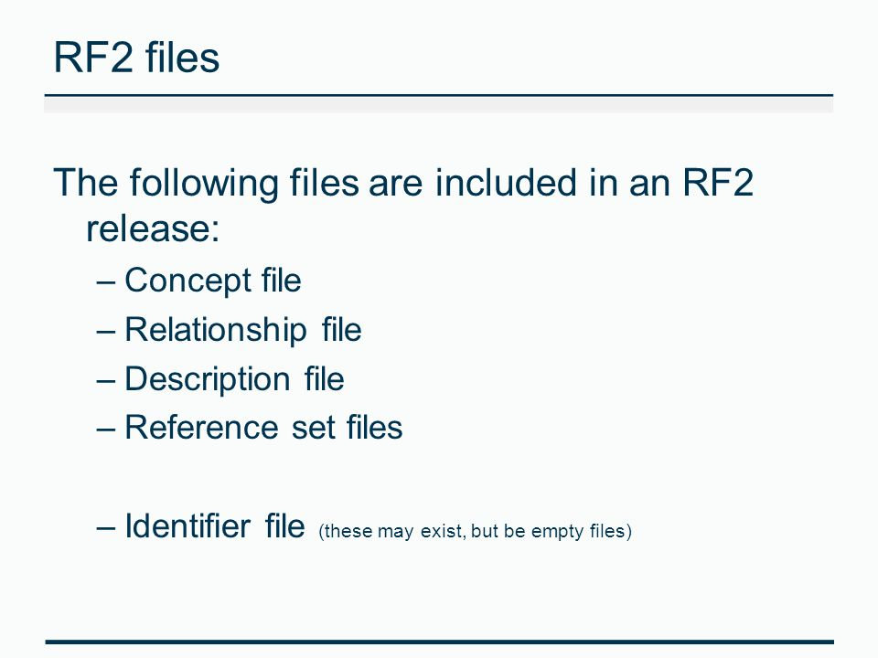 RF2 files The following files are included in an RF2 release: