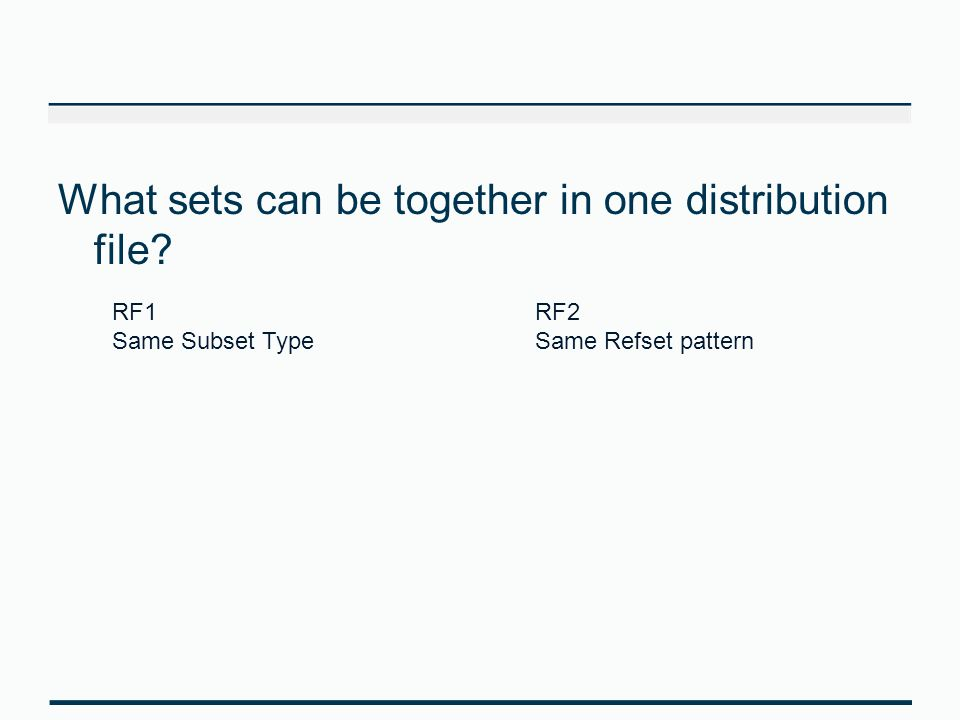 What sets can be together in one distribution file