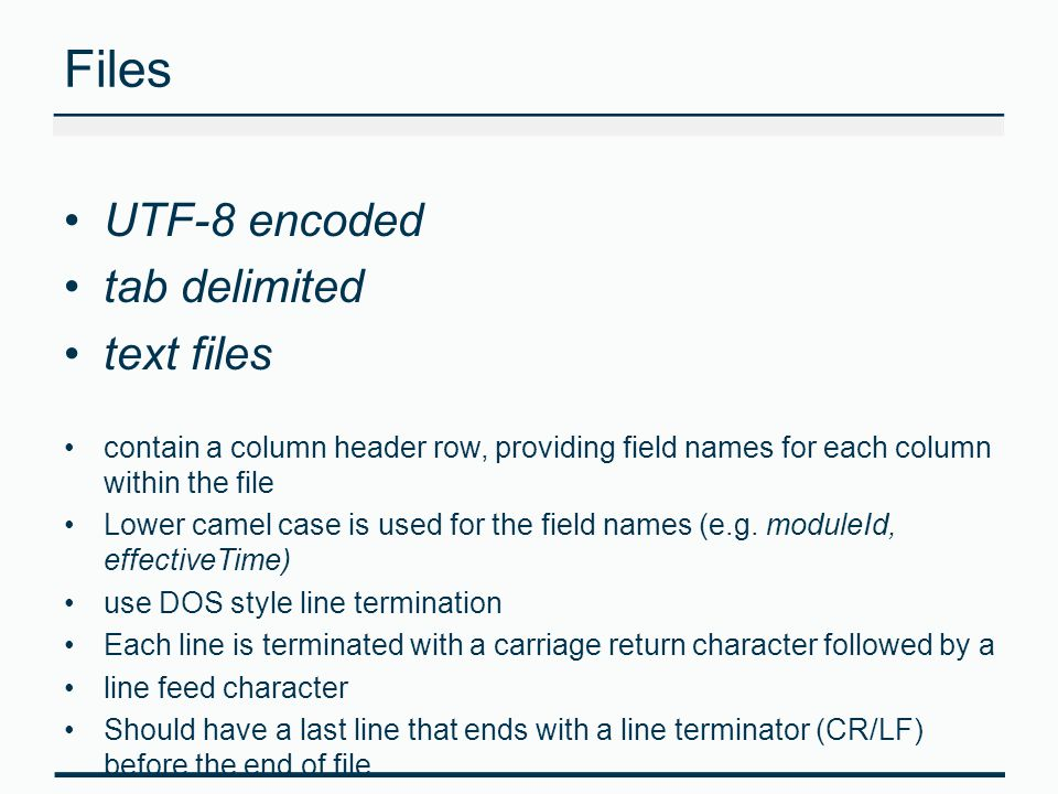 Files UTF-8 encoded tab delimited text files