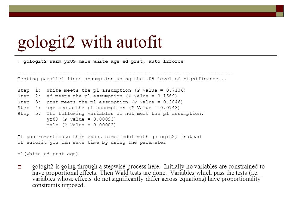 gologit2 with autofit . gologit2 warm yr89 male white age ed prst, auto lrforce.