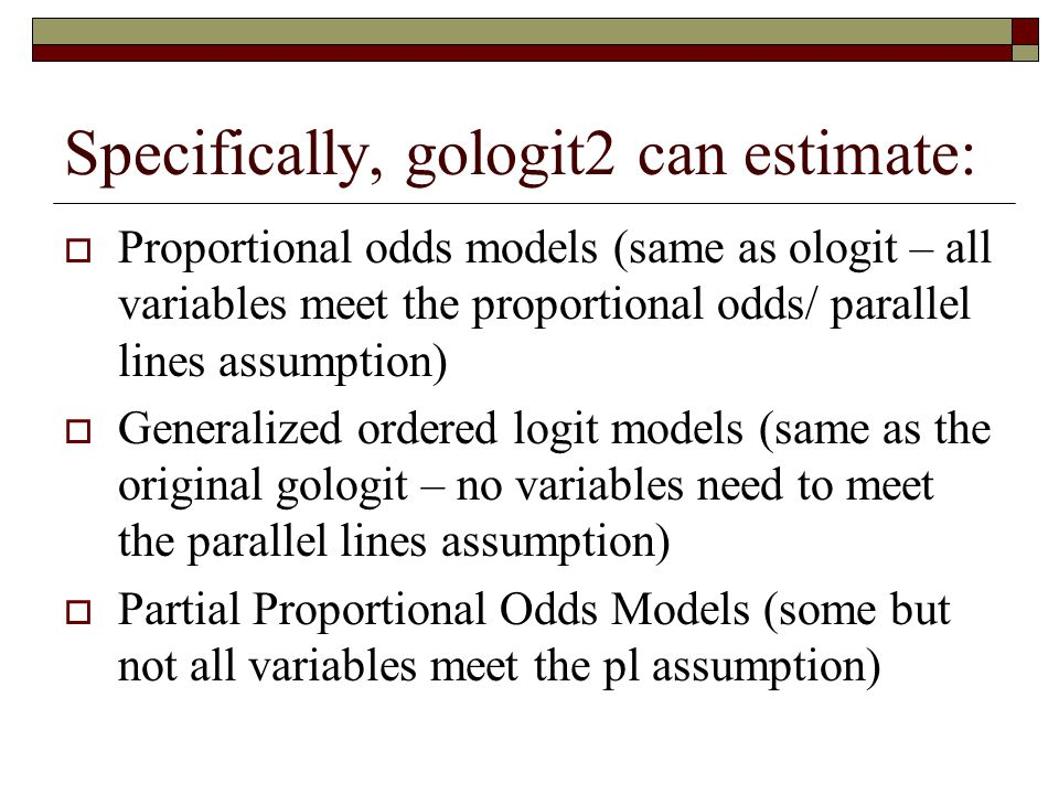 Specifically, gologit2 can estimate: