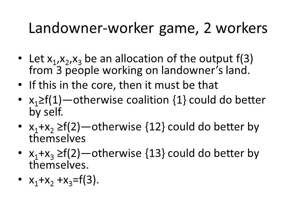 Landowner-worker game, 2 workers