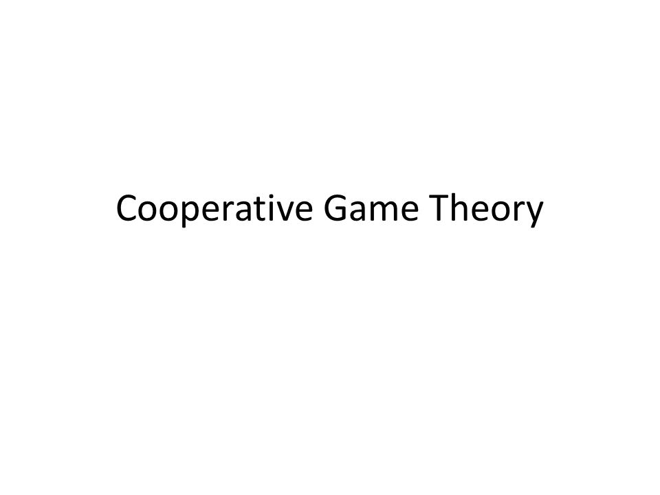 Cooperative Game Theory