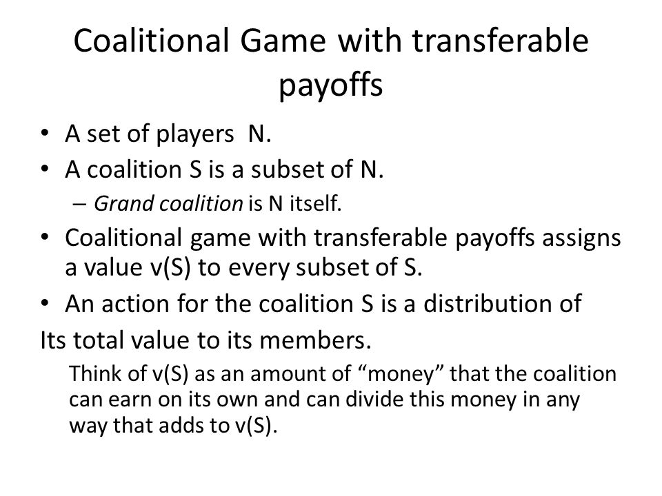 Coalitional Game with transferable payoffs
